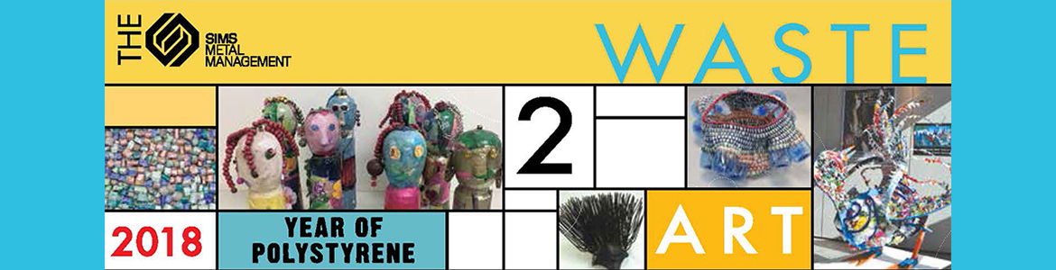 Waste 2 Art28 April - 13 May 2018