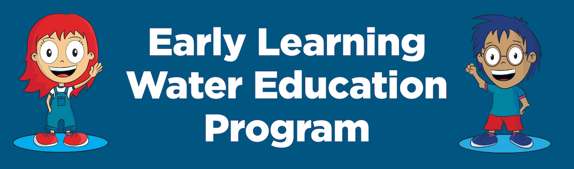 Main web banner image for Early Learning Water Education Program
